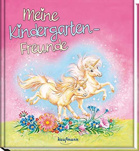 Meine Kindergarten-Freunde: Einhorn (Freundebuch für den Kindergarten und die Kita: Meine Kindergarten-Freunde für Mädchen und Jungen)