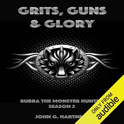 Grits, Guns & Glory  By  cover art