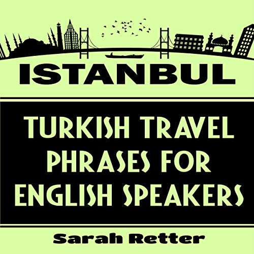Istanbul: Turkish Travel Phrases for English Speakers cover art
