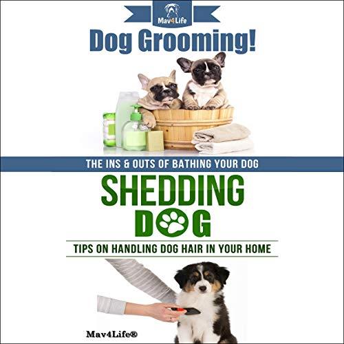 Dog Grooming! & Shedding Dog audiobook cover art