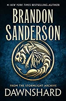 Dawnshard: From the Stormlight Archive by [Brandon Sanderson]