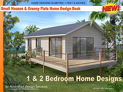 Small And Tiny Homes 2019 1 And 2 Bedroom Home Designs Kindle