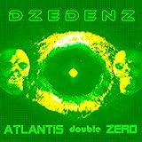 Atlantis Double Zero (Xtreme edition)