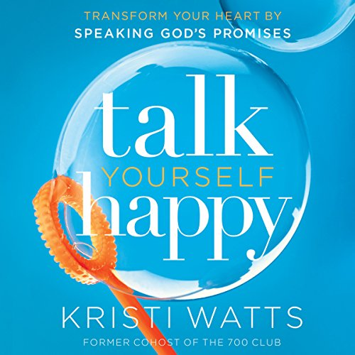 Talk Yourself Happy audiobook cover art