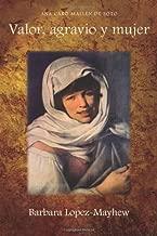 Valor, Agravio y Mujer (Cervantes & Co. Spanish Classics) (Spanish Edition)