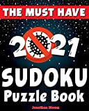 The Must Have 2021 Sudoku Puzzle Book: 365 daily sudoku puzzles. Easy to hard sudoku (5 levels of difficulty)