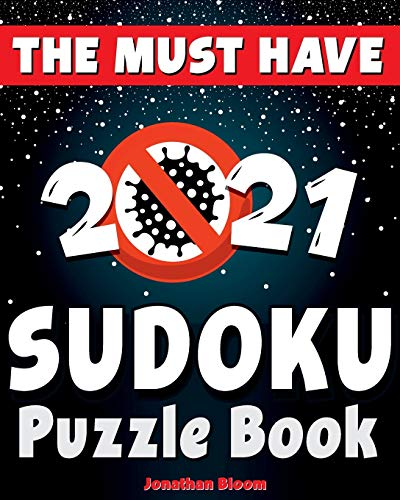 Compare Textbook Prices for The Must Have 2021 Sudoku Puzzle Book: 365 daily sudoku puzzles. Easy to hard sudoku 5 levels of difficulty  ISBN 9798696204918 by Bloom, Jonathan