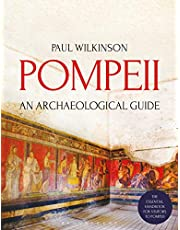 Pompeii. An Archaelogical Guide: An Archaeological Guide