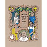 A Muslim Family's Chair for the Pope: A True Story from Bosnia and Herzegovina (English Edition)