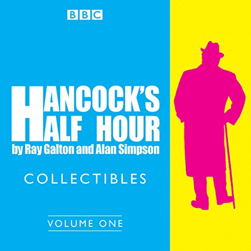 Hancock's Half Hour Collectibles: Volume 1 audiobook cover art