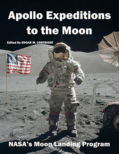Apollo Expeditions to the Moon: NASA's Moon Landing Program (English Edition)