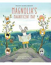 Magnolia's Magnificent Map (Walnut Animal Society)