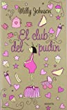 Club Del Pudin,El (NARRATIVA)...