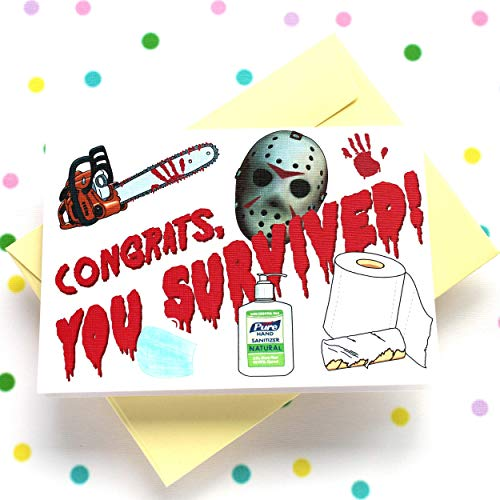 Funny Quarantine Card for Birthday, Halloween, Christmas, Humorous Quarantined Gift, Social Distancing Congratulations Card - Congrats, You Survived - Folded Greeting Card with Envelope, Blank Inside