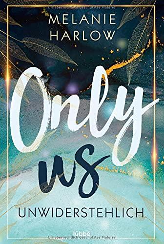 Only Us – Unwiderstehlich: Roman (Cloverleigh-Farms-Romance-Reihe, Band 1)