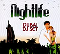 Nightlife Dibai Dj Set