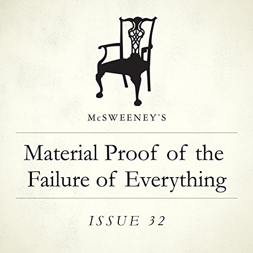 Material Proof of the Failure of Everything audiobook cover art