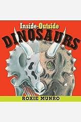 Inside-Outside Dinosaurs Kindle Edition