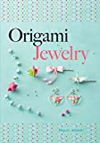 Origami Jewelry (Dover Origami Papercraft) (English Edition)