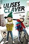 Ulises Claver y la Pantalla Maldita  - Narrativa Infantil) par Moracia