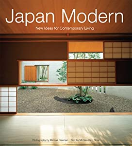 get japan modern new ideas for contemporary living by michiko rico