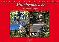 Mittelfraenkische Bocksbeutelstrasse (Tischkalender 2022 DIN A5 quer): Kleine Doerfer und guter Wein - das ist die Mittelfraenkische Bocksbeutelstrasse (Monatskalender, 14 Seiten )