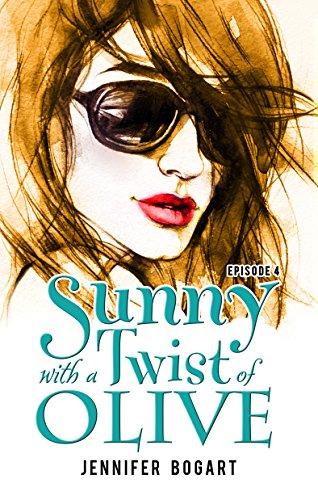 Sunny with a Twist of Olive: Not All Rabbits Have Faces, Episode Four (English Edition)