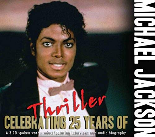 Celebrating 25 Years of Thriller