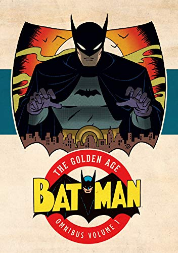 Batman The Golden Age Omnibus HC Vol 01