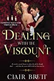 Dealing with the Viscount (Improper Wives for Proper Lords Book 1)