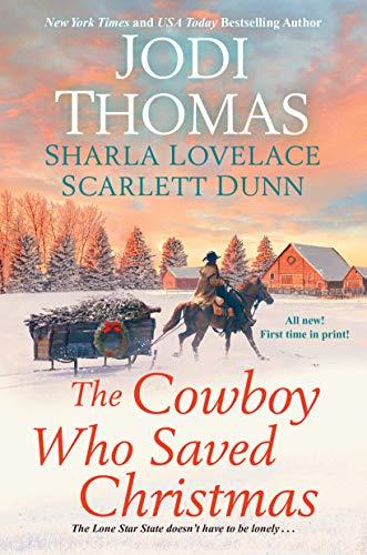 The Cowboy Who Saved Christmas