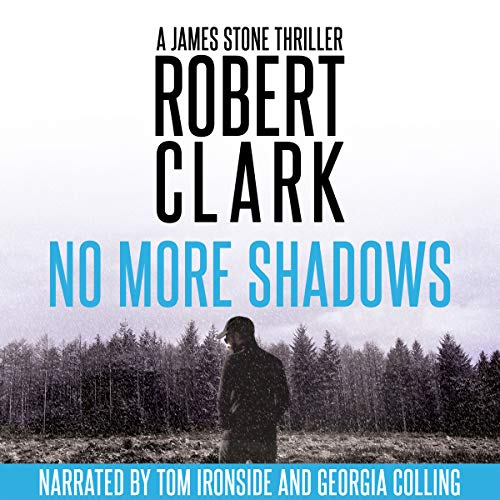 No More Shadows: A James Stone Thriller cover art