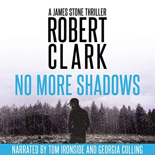 No More Shadows: A James Stone Thriller audiobook cover art