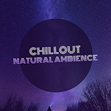 Chillout Natural Ambience