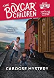 Caboose Mystery (The Boxcar Children Mysteries Book 11) (English Edition)