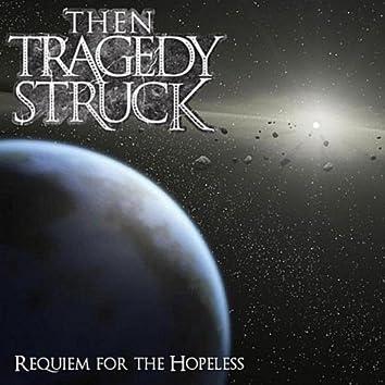 Requiem For the Hopeless