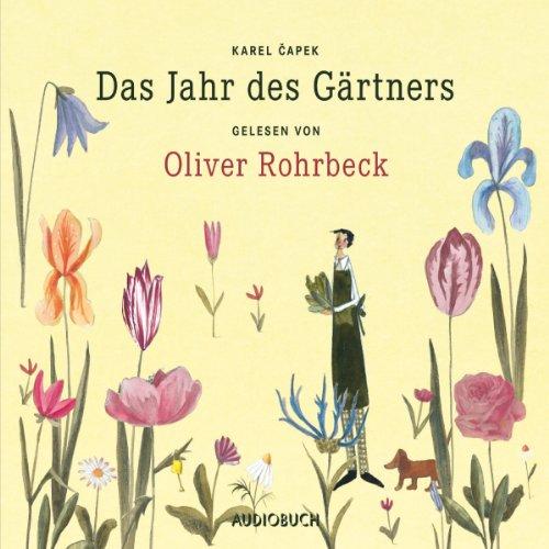 Das Jahr des Gärtners audiobook cover art