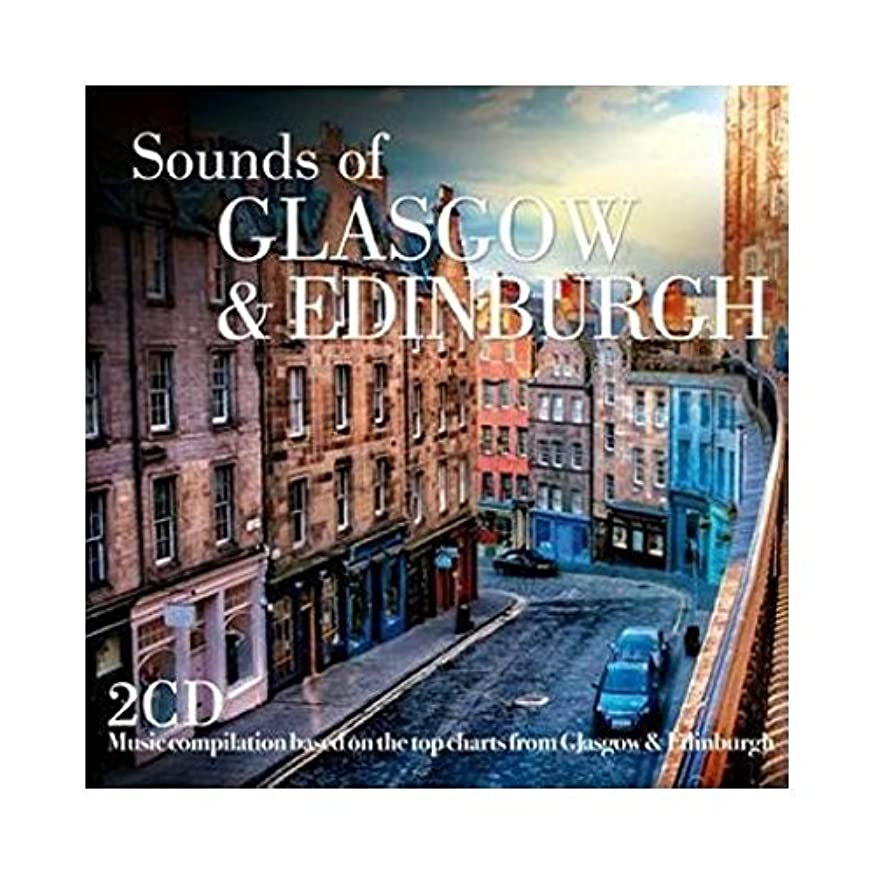 Sounds Of: Glasgow & Edinburgh / Various