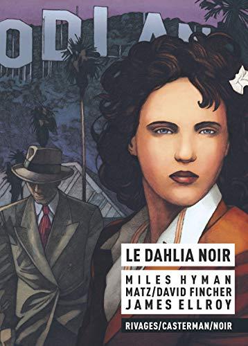 Le dahlia noir [ bande dessinée ]
