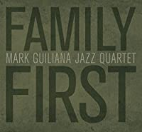 Family First by Mark Guiliana
