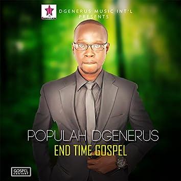 End Time Gospel