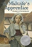 The Midwife's Apprentice - Karen Cushman
