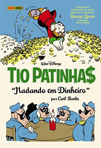 Tio Patinhas Por Carl Barks: Nadando Em Dinheiro