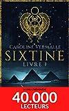 Sixtine - Livre I