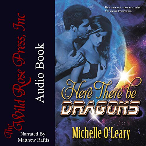 Here There Be Dragons Audiobook By Michelle O'Leary cover art