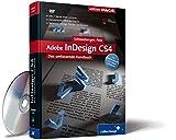 Adobe InDesign CS4: Das umfassende Handbuch (Galileo Design) - Hans Peter Schneeberger