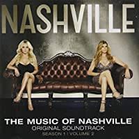 The Music Of Nashville: Original Soundtrack Season 1 Vol.2: Deluxe Edition (+ 5 Bonus Tracks)