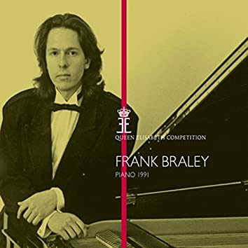 Queen Elisabeth Competition, Piano 1991: Frank Braley (Live)