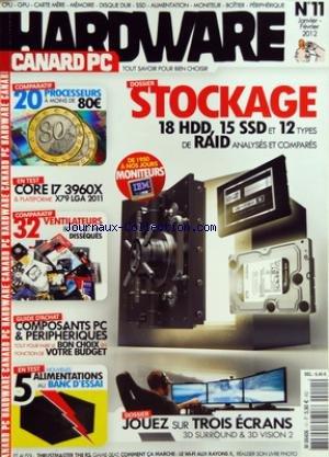 HARDWARE [No 11] du 01/01/2012 - STOCKAGE 18 HDD - 15 SSD ET 12 TYPES DE RAID ANALYSES ET COMPARES - JOUEZ SUR TROIS ECRANS - 20 PROCESEURS - CORE 17 3960X ET PLATEFORME - VENTILATEUR - COMPOSANTS PC ET PERIPHERIQUES - 5 ALIMENTATIONS AU BANC D'ESSAI