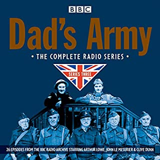 Dad's Army: Complete Radio Series 3                   By:                                                                                                                                 David Croft,                                                                                        Jimmy Perry                               Narrated by:                                                                                                                                 John Le Mesurier,                                                                                        Arthur Lowe,                                                                                        full cast                      Length: 12 hrs and 43 mins     297 ratings     Overall 4.9